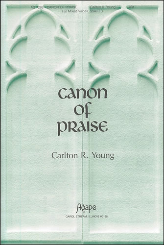 Young, Carlton R: Canon Of Praise