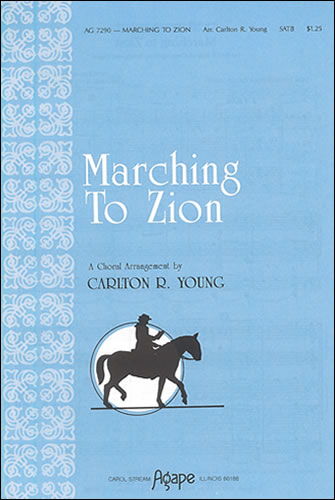 Young, Carlton R: Marching To Zion