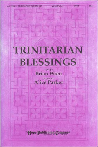 Parker, Alice: Trinitarian Blessings
