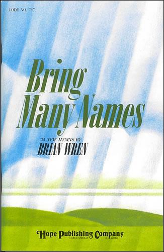 Wren, Brian: Bring Many Names