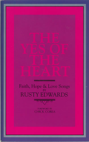 Edwards, Rusty: The Yes Of The Heart