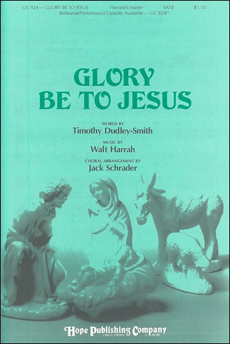 Harrah, Walt: Glory Be To Jesus