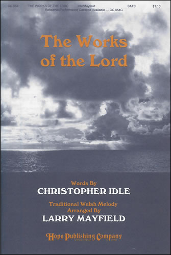 Mayfield, Larry (arr.): The Works Of The Lord