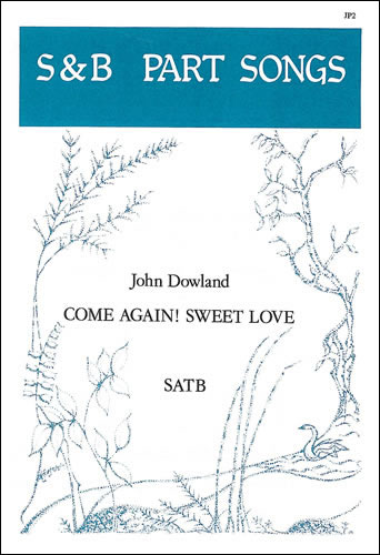 Dowland, John: Come Again! Sweet Love