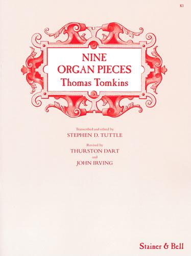 Tomkins, Thomas: Nine Organ Pieces