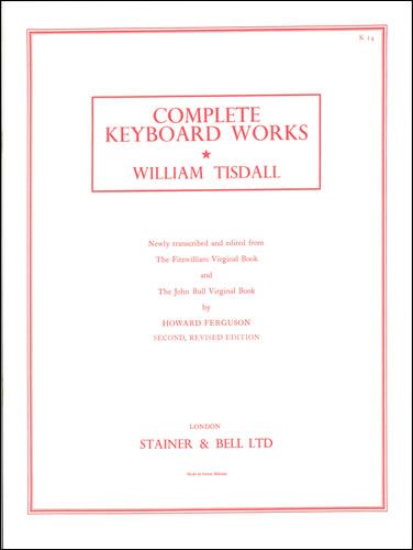Tisdall, William: Complete Keyboard Music