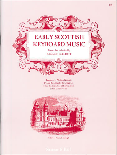 Early Scottish Keyboard Music