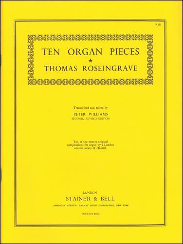 Roseingrave, Thomas: Ten Organ Pieces
