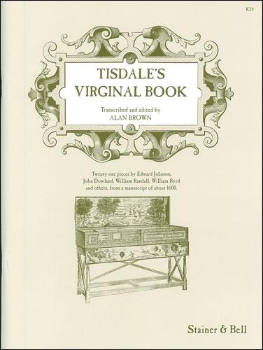 Tisdale, William: Tisdale's Virginal Book
