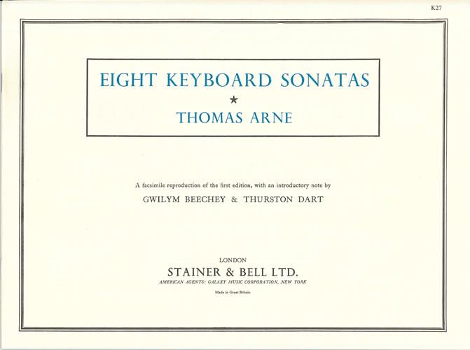 Arne, Thomas: Eight Keyboard Sonatas