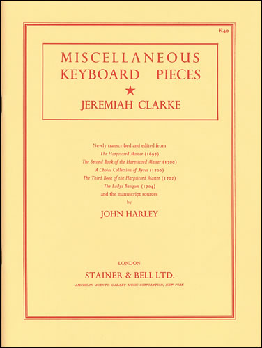 Clarke, Jeremiah: Miscellaneous Keyboard Pieces
