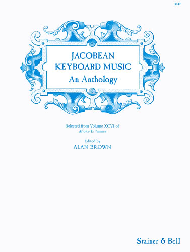Jacobean Keyboard Music: An Anthology