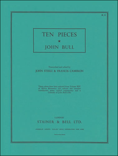 Bull, John: Ten Pieces From Musica Britannica