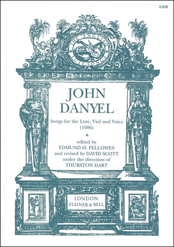 Danyel, John: Songs For The Lute, Viol And Voice (1606)