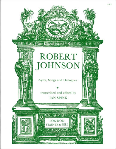 Johnson, Robert: Airs, Songs And Dialogues