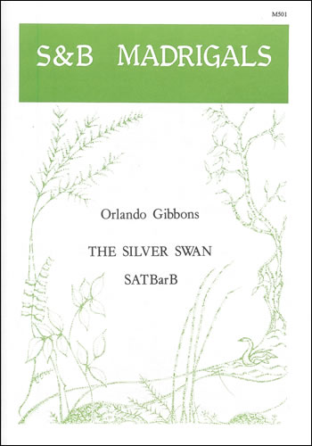 Gibbons, Orlando: The Silver Swan