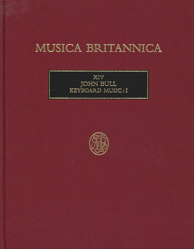 Bull, John: Keyboard Music I (XIV)