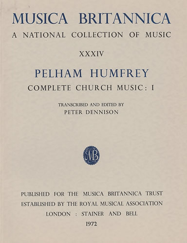 Humfrey, Pelham: Complete Church Music I