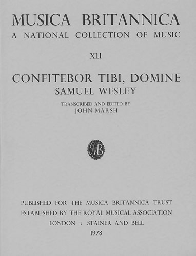 Wesley, Samuel: Confitebor Tibi, Domine