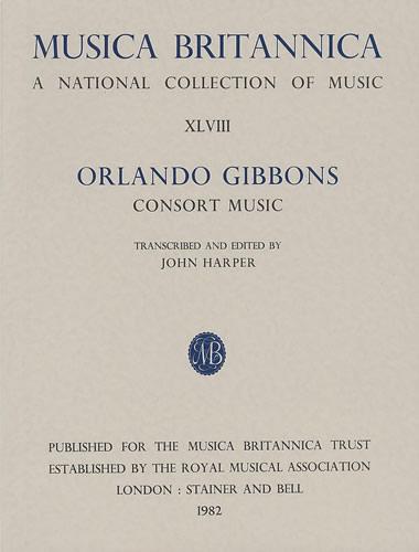 Gibbons, Orlando: Consort Music