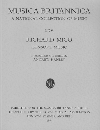 Mico, Richard: Consort Music