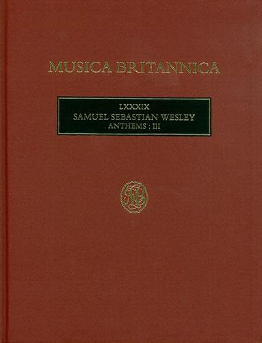 Wesley, Samuel Sebastian: Anthems III