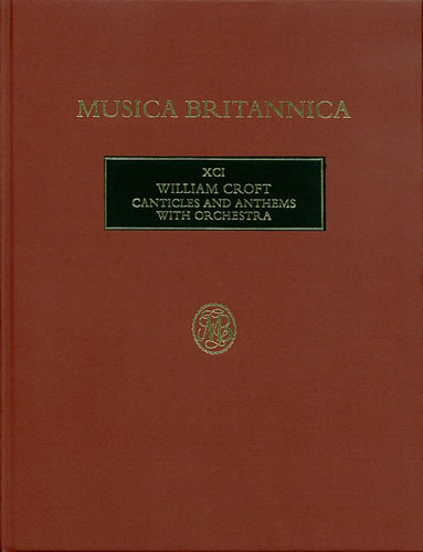 Croft, William: Canticles And Anthems With Orchestra