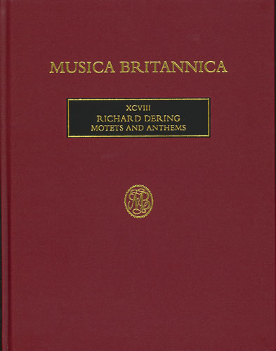 Dering, Richard: Motets And Anthems