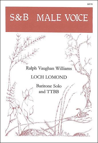 Vaughan Williams, Ralph: Loch Lomond. TTBaBB