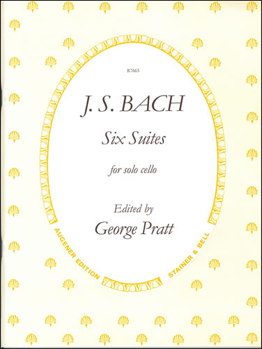 Bach, Johann Sebastian: Six Suites For Unaccompanied Cello (Such, Revised Pratt)