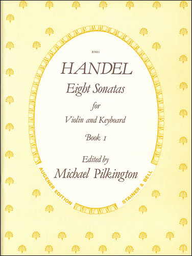 Handel, George Frideric: Sonatas, Op. 1 With Keyboard: Book 1