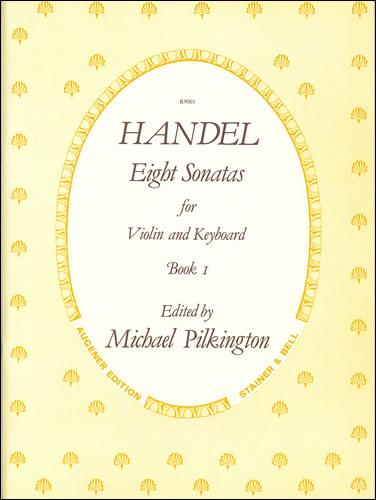 Handel, George Frideric: Sonatas, Op. 1 With Keyboard: Book 1
