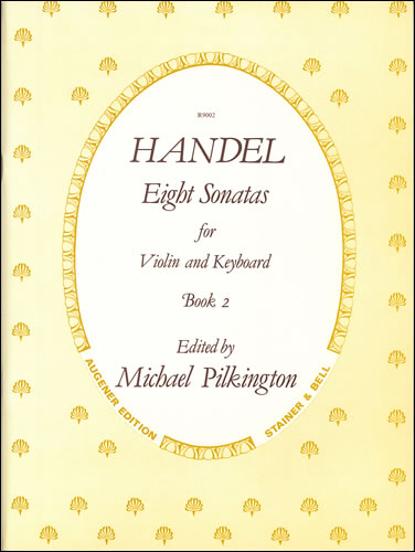 Handel, George Frideric: Sonatas, Op. 1 With Keyboard: Book 2