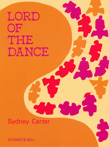 Carter, Sydney: Lord Of The Dance. Multi-purpose Edition