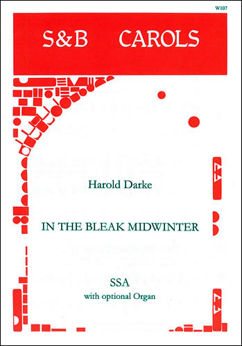 Darke, Harold: In The Bleak Midwinter. SSA
