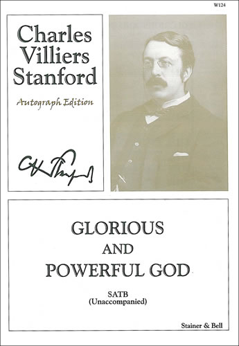 Stanford, Charles V: Glorious And Powerful God