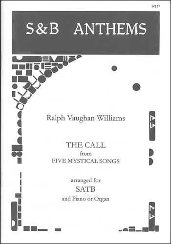 Vaughan Williams, Ralph: Call, The. SATB