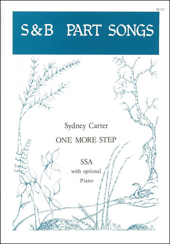 Carter, Sydney: One More Step. SSA