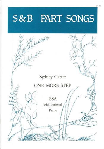 Carter, Sydney: One More Step. SSA