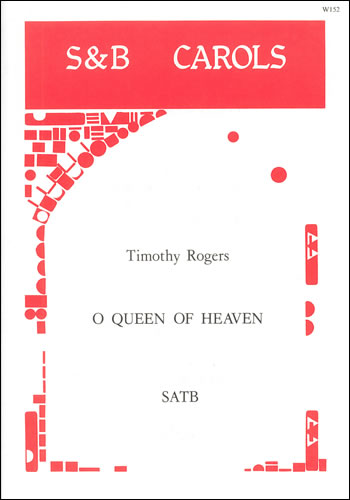 Rogers, Timothy: O Queen Of Heaven