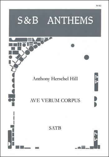 Hill, Anthony Herschel: Ave Verum Corpus