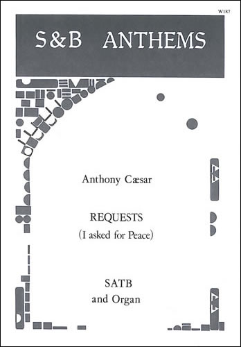 Cæsar, Anthony: Requests (I Asked For Peace)