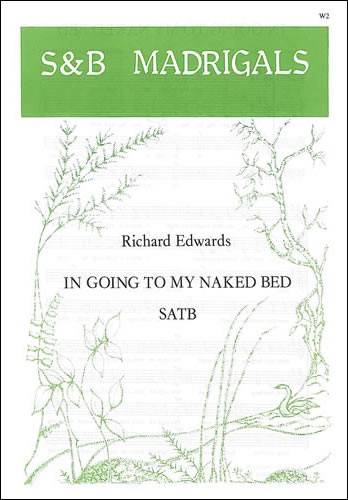 Edwards, Richard: In Going To My Naked Bed