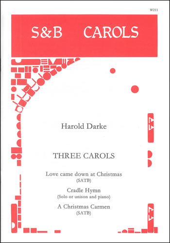Darke, Harold: Three Carols