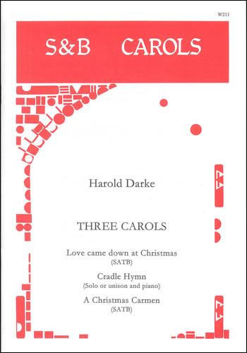 Darke, Harold: Three Carols