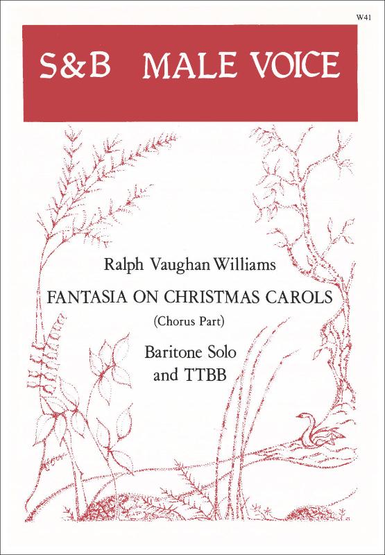 Vaughan Williams, Ralph: Fantasia On Christmas Carols. TTBB And Ba Solo