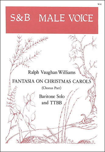 Vaughan Williams, Ralph: Fantasia On Christmas Carols. TTBB And Ba Solo