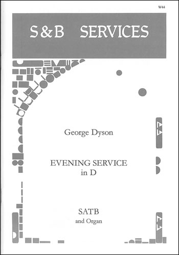 Dyson, George: Evening Service In D