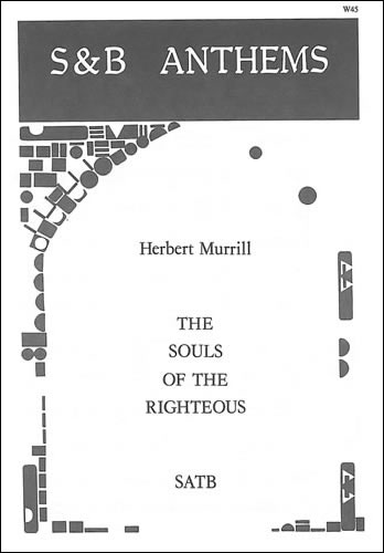 Murrill, Herbert: The Souls Of The Righteous