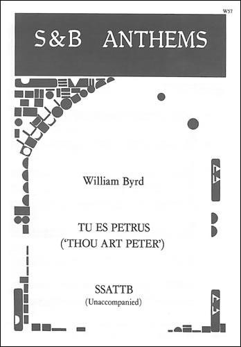 Byrd, William: Tu Es Petrus (Thou Art Peter)